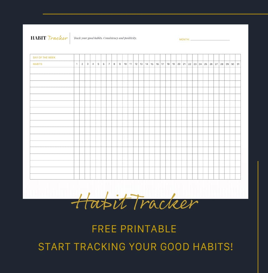 How to track your habits - Free Habit Tracker Printab;e