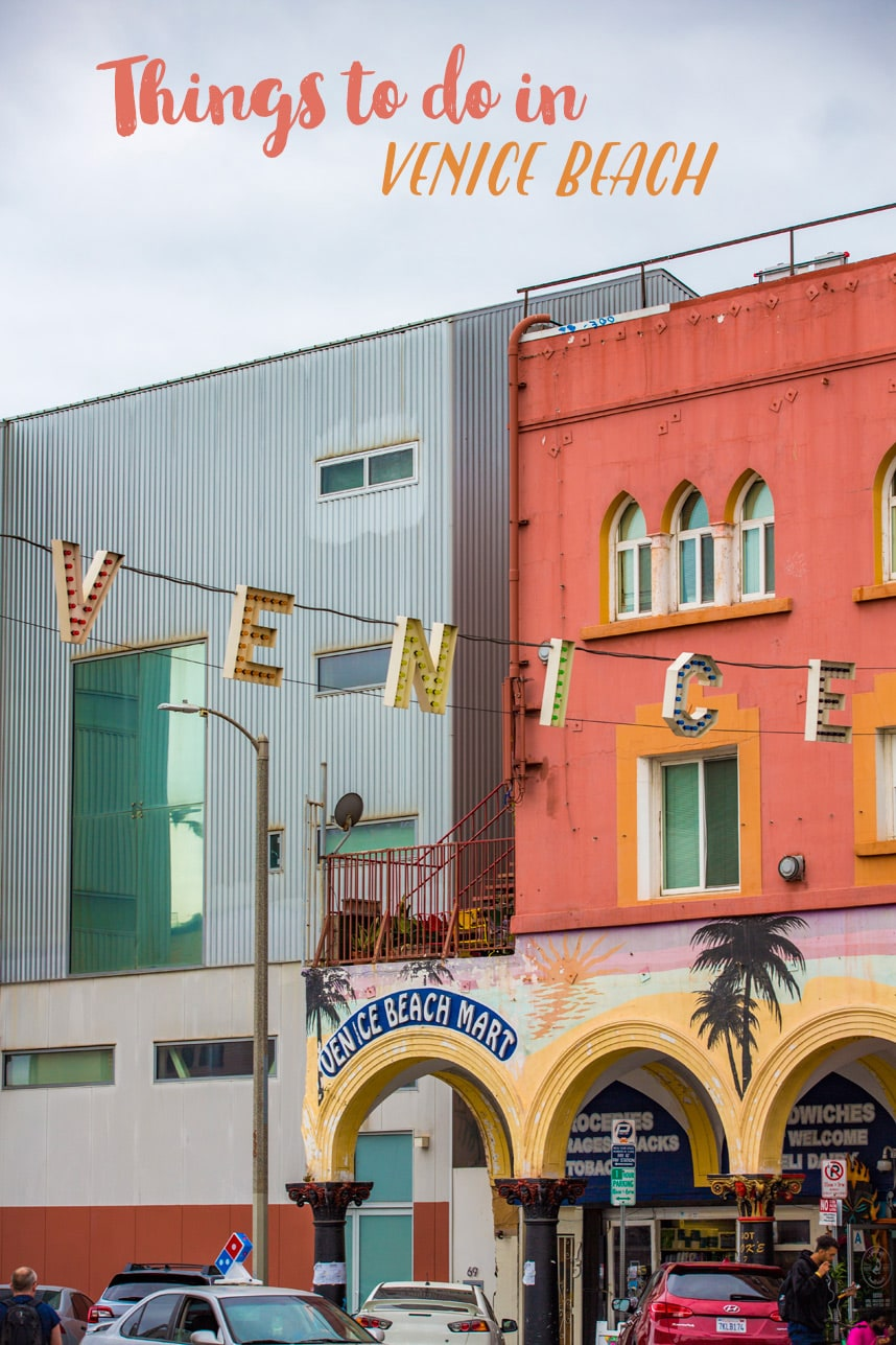 The Best Things to do In Venice Beach in a Weekend