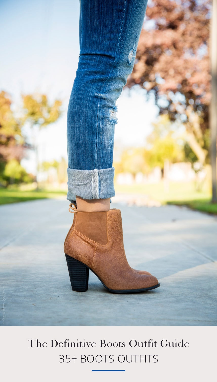 The Definitive Boots Outfit Guide [Dress with Boots, Booties with Jeans & More]